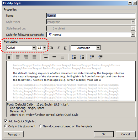 Image demonstrates location of Formatting options in the Modify Style dialog.